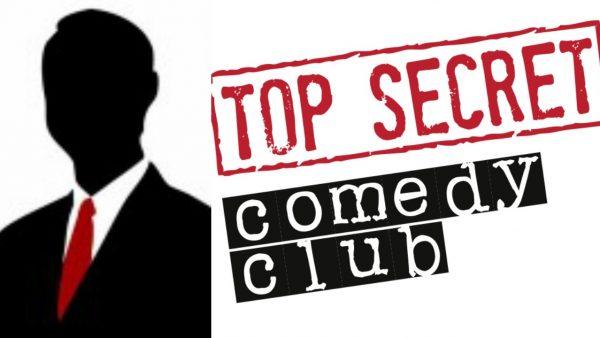 Secret Celebrity Guest Top Secret Comedy Club Covent Garden